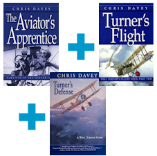 The Aviator's Apprentice + Turner's Flight + Turner's Defense